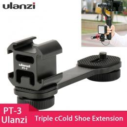Ulanzi PT-3 Triple Hot Shoe adapter do montażu mikrofon przedłużacz dla Zhiyun gładka 4 DJI Osmo kieszeń akcesoria gimnastyczne